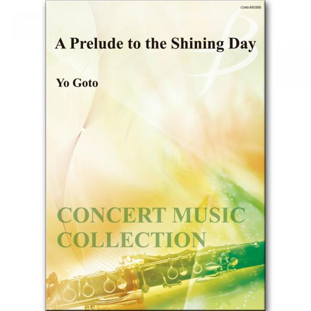 A Prelude to the Shining Day