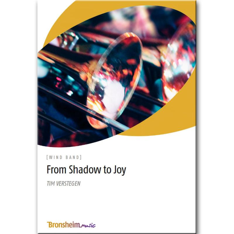 From Shadow to Joy